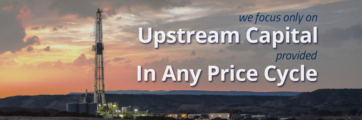 We focus only on upstream capital provided in any price cycle